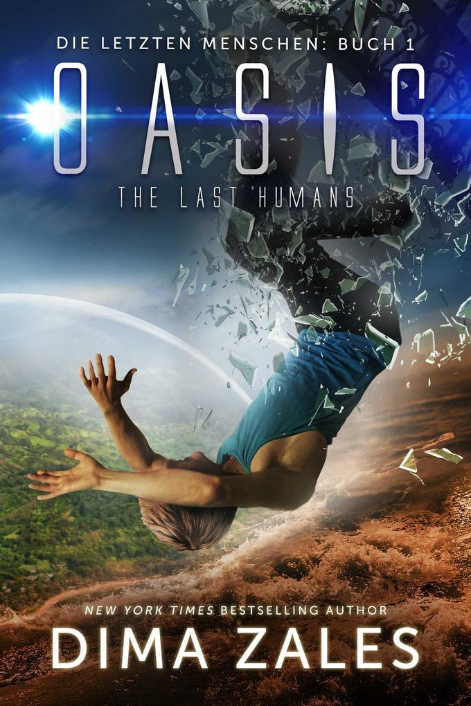 Die letzten Menschen / Oasis - The Last Humans als eBook
