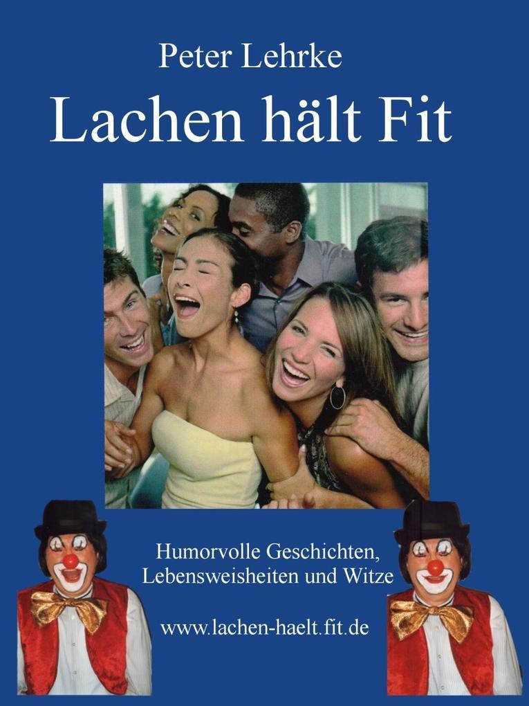 Lachen hält fit als eBook Download von Peter Le...