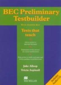 BEC Preliminary Testbuilder with Answer Key and Audio CDs B1+ Intermediate als Buch