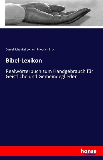 Bibel-Lexikon als Buch von Daniel Schenkel, Joh...