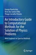 A Practical Guide to Spectral Computational Methods