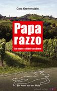 Paparazzo: Ein Pfalz-Krimi