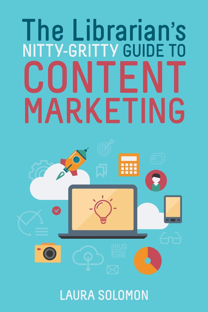 The Librarian´s Nitty-Gritty Guide to Content M...