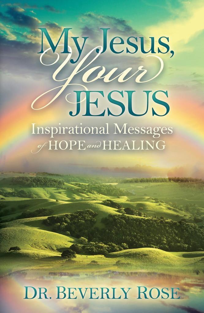 My Jesus, Your Jesus als eBook Download von Bev...