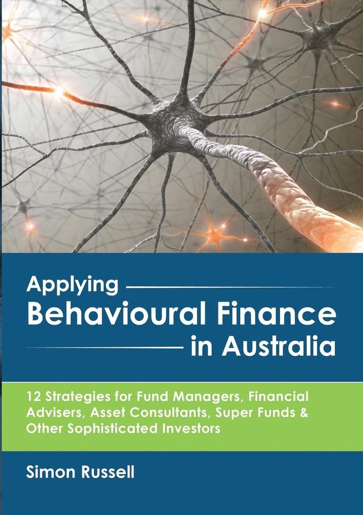 Applying Behavioural Finance in Australia als T...