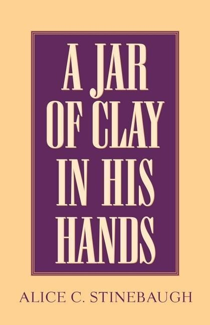 A Jar of Clay in His Hands als Taschenbuch