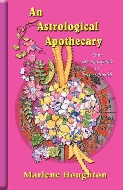 An Astrological Apothecary als Taschenbuch