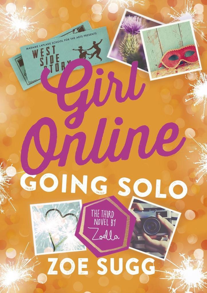 Girl Online: Going Solo als Buch von Zoe Sugg