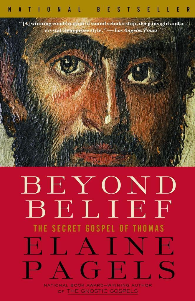 Beyond Belief: The Secret Gospel of Thomas als Taschenbuch