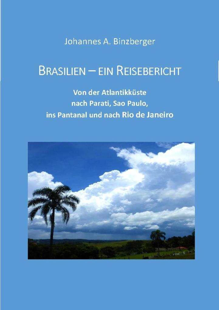Brasilien - ein Reisebericht als eBook epub