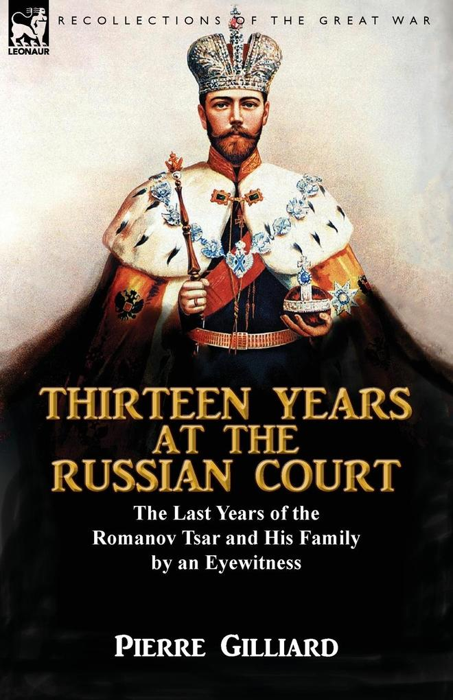 Thirteen Years at the Russian Court als Buch vo...