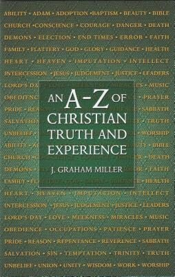 An A to Z of Christian Truth and Experience als Buch