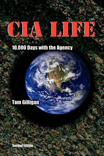 CIA Life: 10,000 Days with the Agency als Taschenbuch