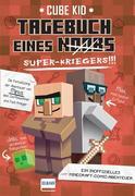 Tagebuch eines Super-Kriegers (Bd. 2)