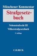 Münchener Kommentar zum Strafgesetzbuch Bd. 8: Nebenstrafrecht III, Völkerstrafgesetzbuch