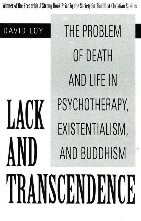 Lack and Transcendence: The Problem of Death and Life in Psychotherapy, Existentialism, and Buddhism als Taschenbuch