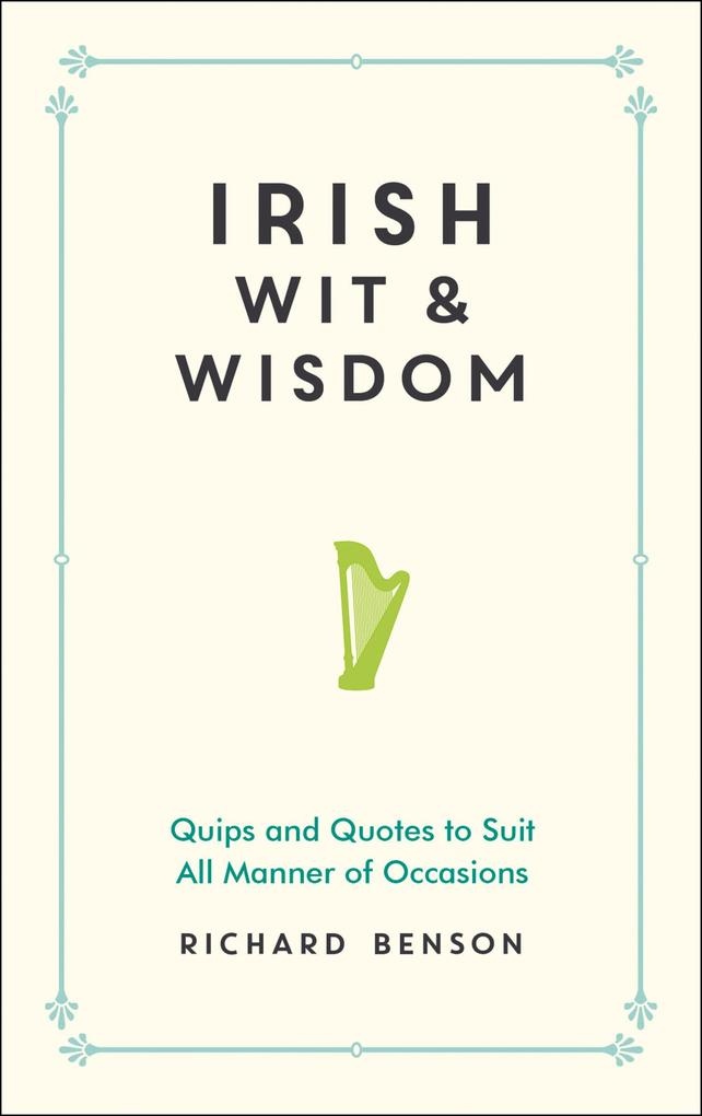 Irish Wit and Wisdom als eBook Download von
