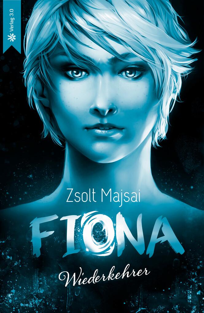 Fiona - Wiederkehrer (Band 4) als eBook