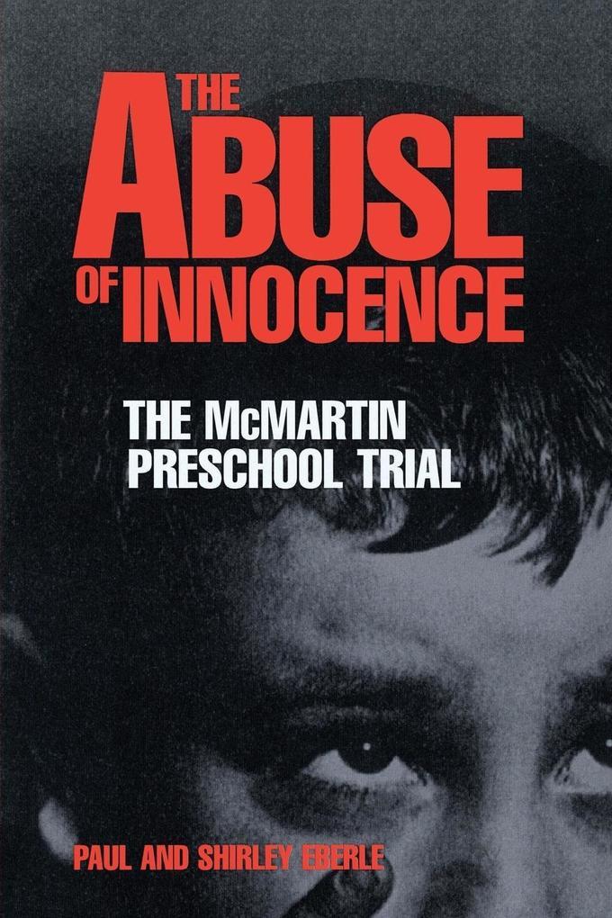 The Abuse of Innocence als Taschenbuch