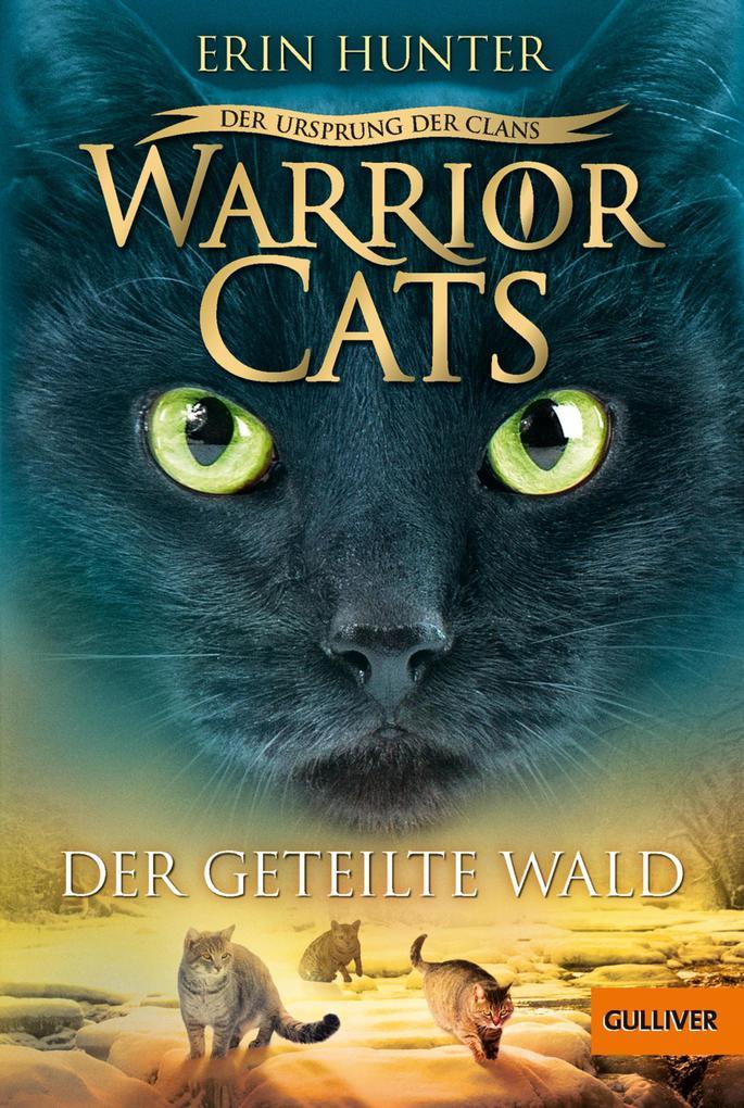 Warrior Cats - Der Ursprung der Clans. Der gete...