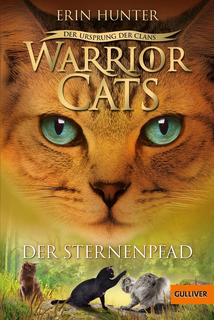 Warrior Cats - Der Ursprung der Clans. Der Ster...