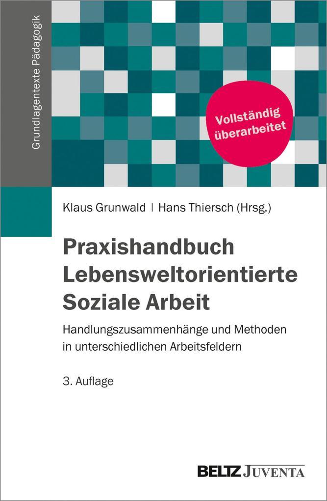 Praxishandbuch Lebensweltorientierte Soziale Ar...