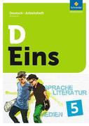 D Eins - Deutsch 5. Arbeitsheft. Allgemeine Ausgabe für das G9