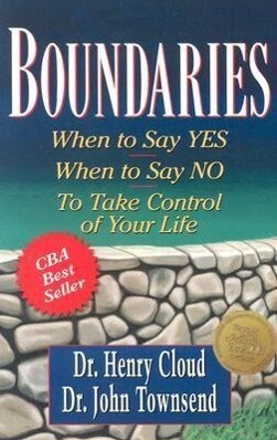 Boundaries: When to Say Yes, When to Say No, to Take Control of Your Life als Taschenbuch