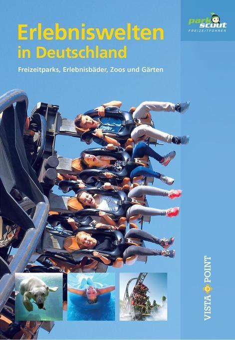 Erlebniswelten in Deutschland als Buch von Hann...