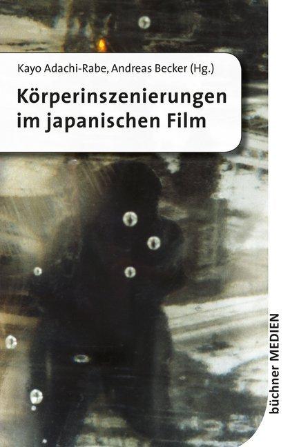 Körperinszenierungen im japanischen Film als Buch