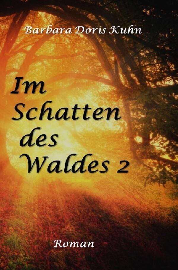 Im Schatten des Waldes als Buch (kartoniert)
