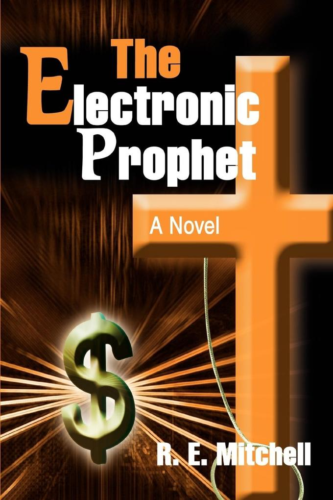 The Electronic Prophet als Taschenbuch