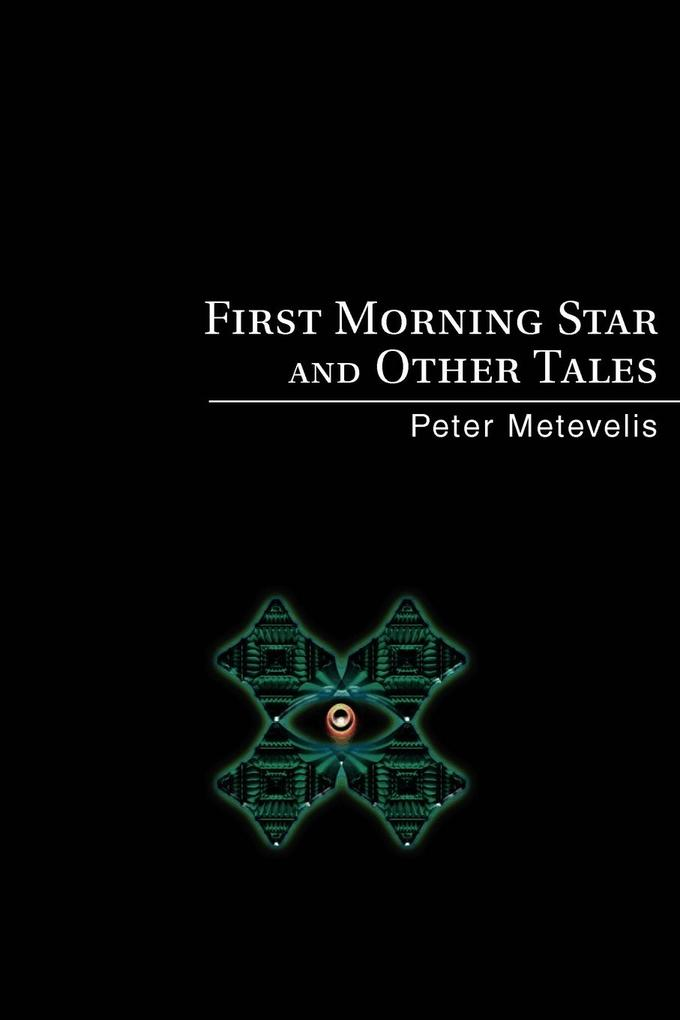 First Morning Star and Other Tales als Taschenbuch