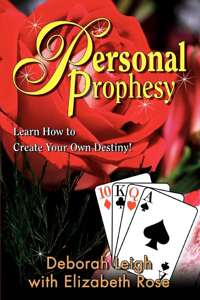 Personal Prophesy: Learn How to Create Your Own Destiny! als Taschenbuch