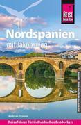 Reise Know-How Nordspanien mit Jakobsweg: Reiseführer für individuelles Entdecken