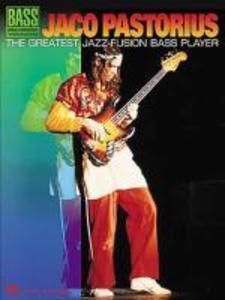 Jaco Pastorius - The Greatest Jazz-Fusion Bass Player als Taschenbuch
