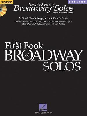 The First Book of Broadway Solos: Soprano [With CD (Audio)] als Taschenbuch