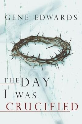 The Day I Was Crucified als Taschenbuch