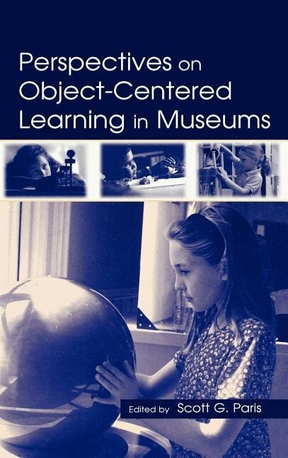 Perspectives on Object-Centered Learning in Museums als Buch