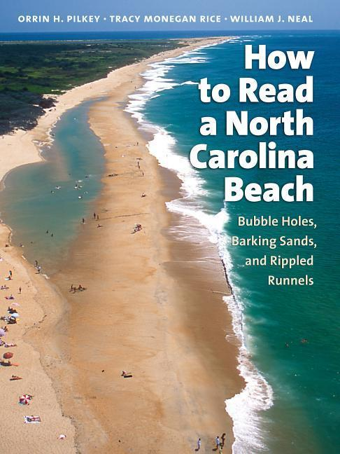 How to Read a North Carolina Beach: Bubble Holes, Barking Sands, and Rippled Runnels als Taschenbuch