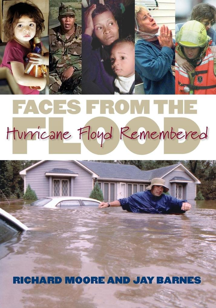 Faces from the Flood: Hurricane Floyd Remembered als Taschenbuch