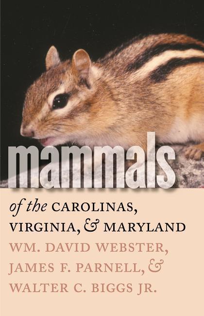 Mammals of the Carolinas, Virginia, and Maryland als Taschenbuch