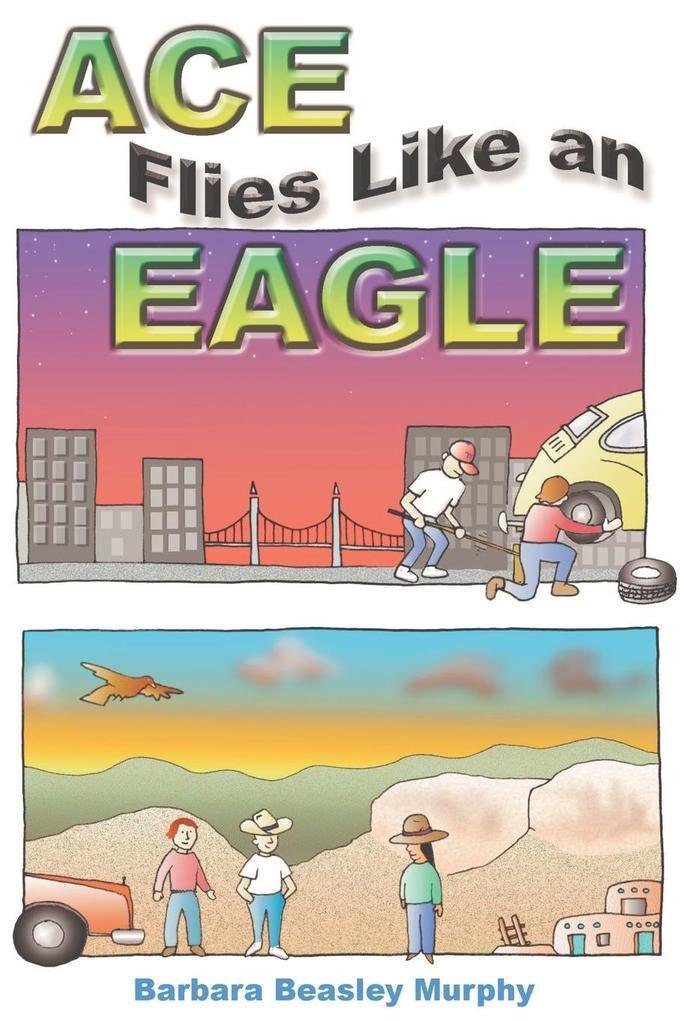 Ace Flies Like an Eagle als Taschenbuch