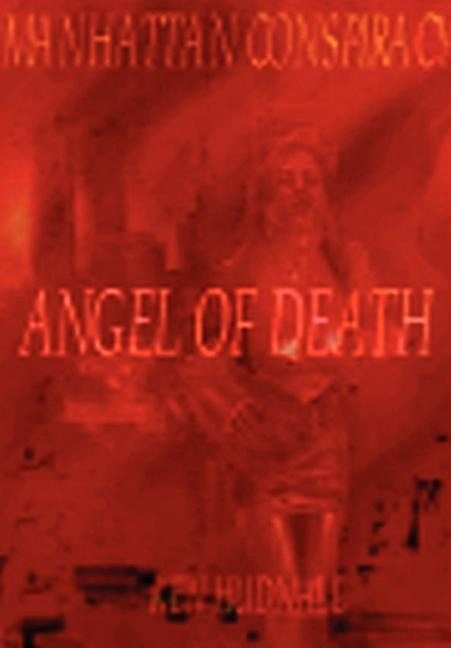 Manhattan Conspiracy: Angel of Death als Buch