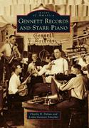 Gennett Records and Starr Piano
