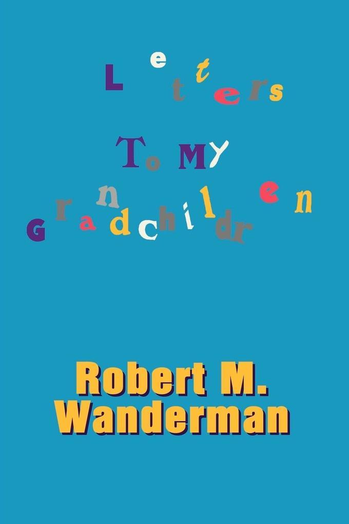 Letters to My Grandchildren als Taschenbuch