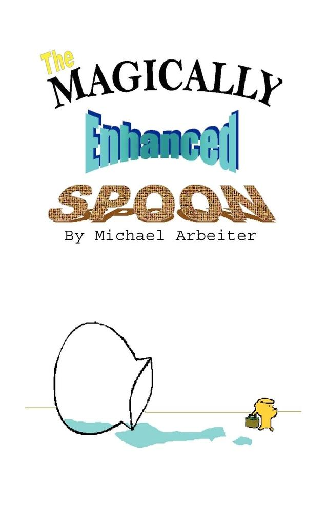 The Magically Enhanced Spoon als Taschenbuch