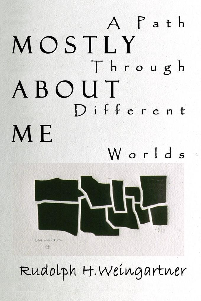 Mostly about Me: A Path Through Different Worlds als Taschenbuch