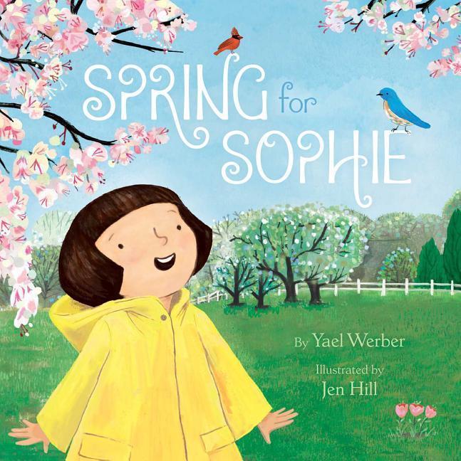 Spring for Sophie als Buch von Yael Werber