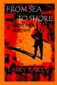 From Sea to Shore: Poetry of a Soldier als Buch
